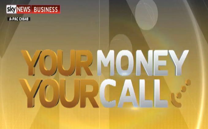 Sky News / Business / Your Money Your Call